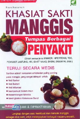 Cover Buku Khasiat Sakti Manggis Tumpas Sebagai Penyakit