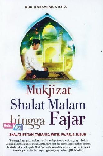 Cover Buku Mukjizat Shalat Malam hingga Fajar