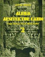 Album Arsitektur Candi : Cagar Budaya Klasik Hindu Budha #2