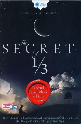 Cover Buku The Secret of 1/3 Tahajud, Fajar, Subuh dan Duha
