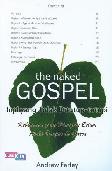 The Naked Gospel (Injil yang Tidak Ditutup-tutupi)