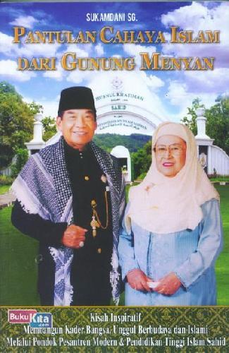 Cover Buku Pantulan Cahaya Islam Dari Gunung Menyan