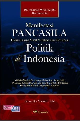 Cover Buku Manifestasi Pancasila Dalam Pasang Surut Stabilitas dan Partisipasi Politik di Indonesia
