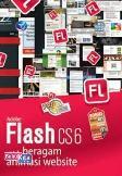 Panduan Aplikatif Dan Solusi: Adobe Flash CS6 Untuk Beragam Animasi Website