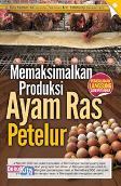 Memaksimalkan Produksi Ayam Ras Petelur (Promo Best Book)