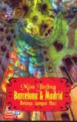 Miss Jinjing: Belanja Sampai Mati di Barcelona & Madrid