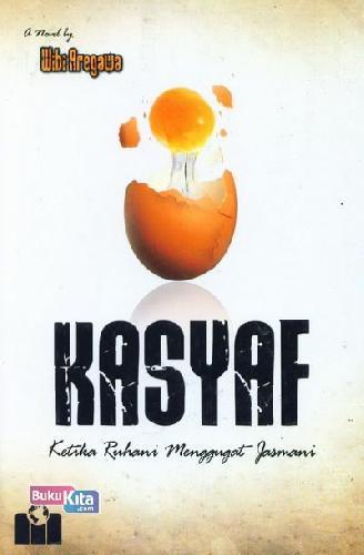 Cover Buku Kasyaf ; Ketika Rohani Menggugat Jasmani