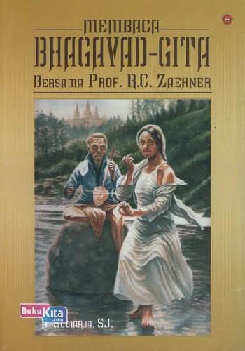Cover Buku Membaca Bhagavad-Gita Bersama Prof. R.C.Zaehner