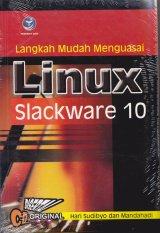 Langkah Mudah Menguasai Linux Slackware 10