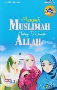 Menjadi Muslimah yang Dicintai Allah 2