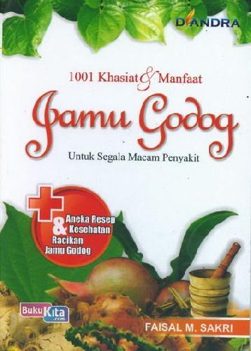 Cover Buku 1001 Khasiat dan Manfaat Jamu Godog Untuk Segala Macam Penyakit