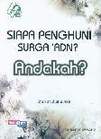 Siapa Penghuni Surga Adn? Andakah (Ramadhan_2017)