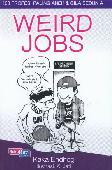 Weird Jobs : 103 Profesi Paling Aneh & Gila Sedunia