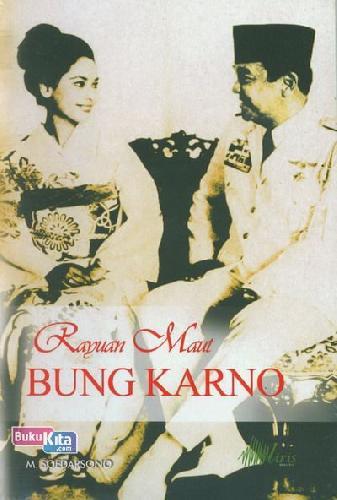 Cover Buku Rayuan Maut Bung Karno