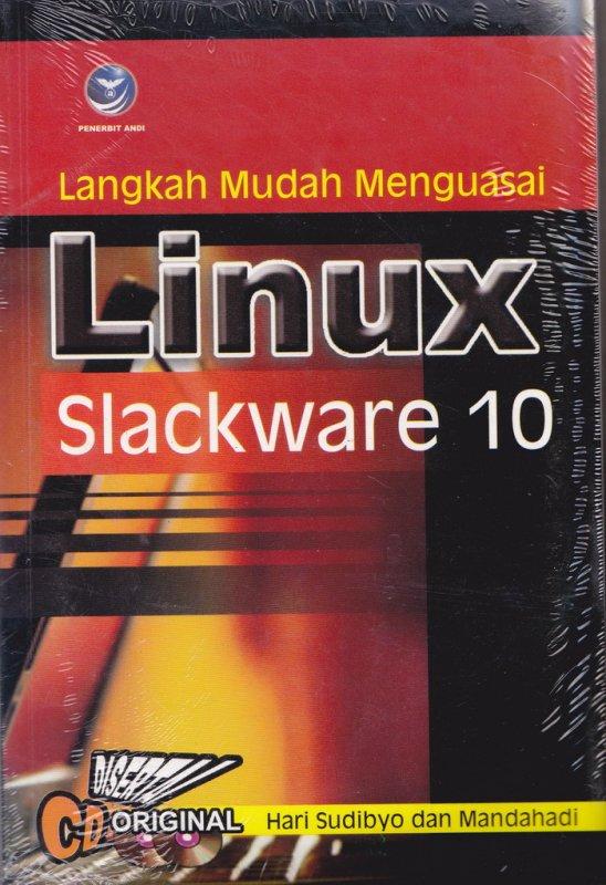 Cover Buku Langkah Mudah Menguasai Linux Slackware 10
