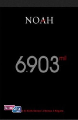Cover Buku NOAH 6.903 Mil Versi REGULER (promo disc 30% off)