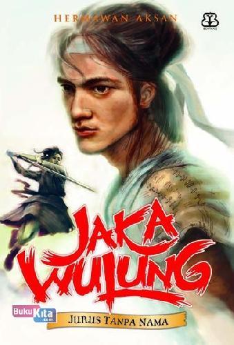Cover Buku Serial Jaka Wulung 2 - Jurus Tanpa Nama