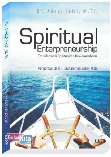 Cover Buku Spiritual Enterpreneurship : Transformasi Spiritualitas Kewirausahaan