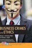 Business Crimes And Ethics, Konsep Dan Studi Kasus Fraud Di Indonesia Dan Global