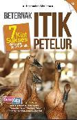 Beternak Itik Petelur : 7 Kiat Sukses dari para peternak itik (Promo Best Book)