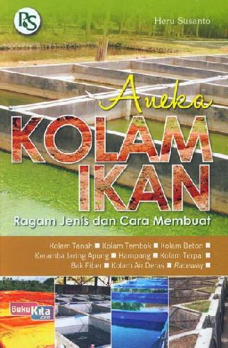 Cover Buku Aneka Kolam Ikan (Ragam Jenis dan Cara Membuat)