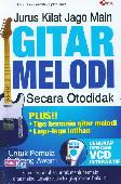 Jurus Kilat Jago Main Gitar Melodi Secara Otodidak