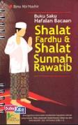 Buku Saku Hafalan Bacaan Shalat Fardhu dan Sunnah Rawatib