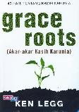 Grace Roots (Akar-akar Kasih Karunia)
