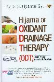 Hijama or Oxidant Drainage Therapy (ODT) : Semua Penyakit Insya Allah Sembuh