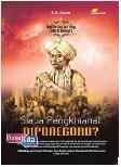 Siapa Pengkhianat Diponegoro?