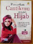 Pancarkan Cantikmu dengan Hijab