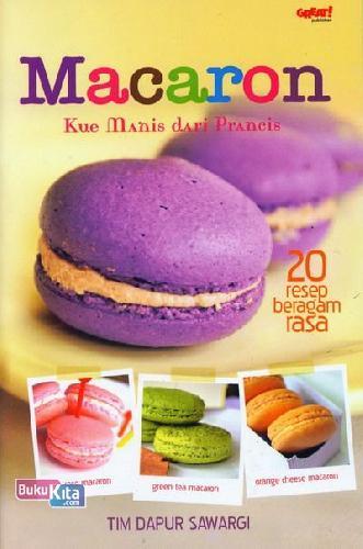 Cover Buku Macaron Kue Manis dari Prancis