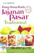 Resep-Resep Klasik Jajanan Pasar Tradisional