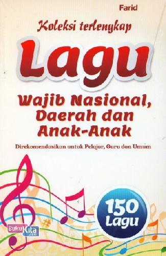 Cover Buku Koleksi Terlengkap Lagu Wajib Nasional, Daerah dan Anak-Anak