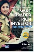 Smart Trader Rich Investor - Panduan Sukses Berbisnis Saham Bagi Pemula