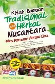 Kitab Ramuan Tradisional dan Herbal Nusantara Plus Ramuan Herbal Cina