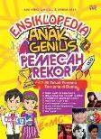 Ensiklopedia Anak Genius Pemecah Rekor