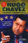 Hugo Chavez : Soekarno Dari Venezuela