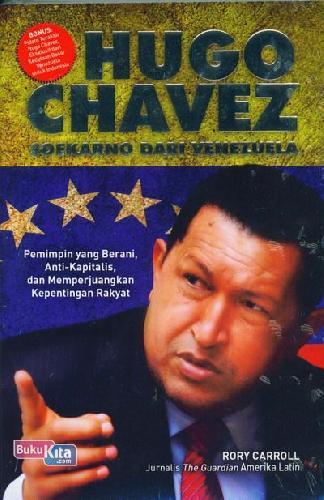 Cover Buku Hugo Chavez : Soekarno Dari Venezuela