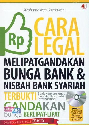Cover Buku Cara Legal Melipatgandakan Bunga Bank dan Nisbah Bank Syariah