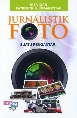 Cover Buku Jurnalistik Foto Suatu Pengantar