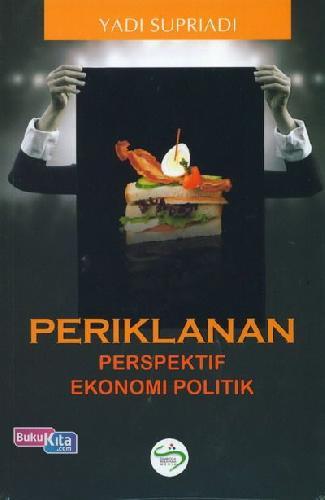 Cover Buku Periklanan Perspektif Ekonomi Politik