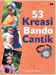 53 Kreasi Bando Cantik 2013