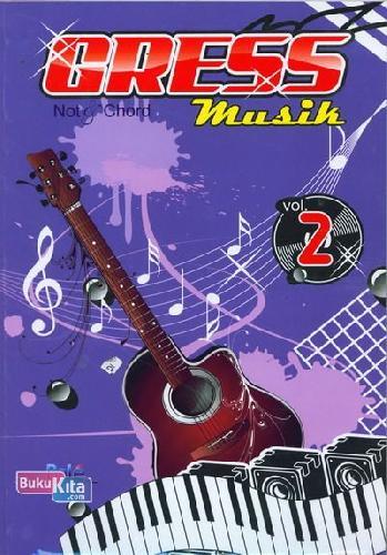 Cover Buku Gress Musik Not & Chord Vol.2