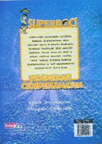 Cover Belakang Buku Komik Superboco Seri 1: Pendekar Cenderawasih