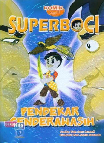 Cover Buku Komik Superboco Seri 1: Pendekar Cenderawasih