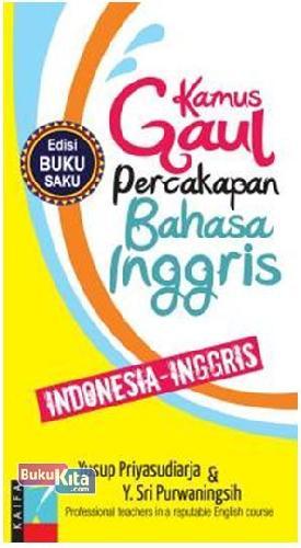Cover Buku Kamus Gaul P Bhs Inggris Ed- Bk Saku