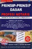 Prinsip-Prinsip Dasar Profesi Notaris