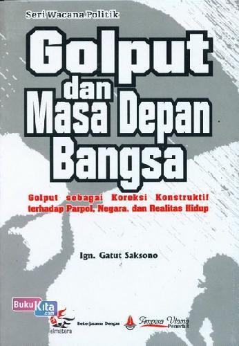 Cover Buku Golput dan Masa Depan Bangsa (Seri Wacana Politik)