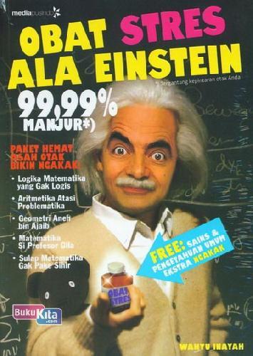 Cover Buku Obat Stres Ala Einsten 99,99% Manjur